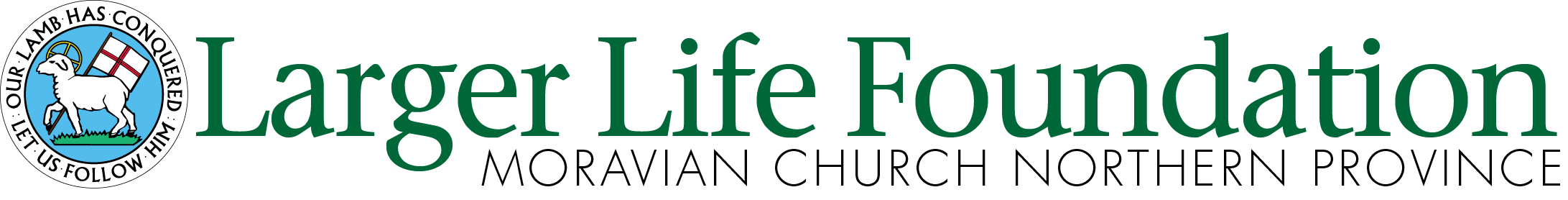 Moravian Larger Life Foundation